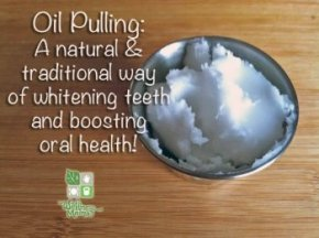 Oil Pulling - a natural and traditional way of whitening teeth and boosting oral health